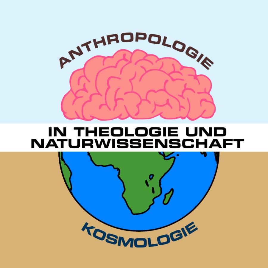 Ich denke – ich bin: Anthropologie und Kos    mologie in Theologie und Naturwissenschaft (Studientag von GPM und FAU)